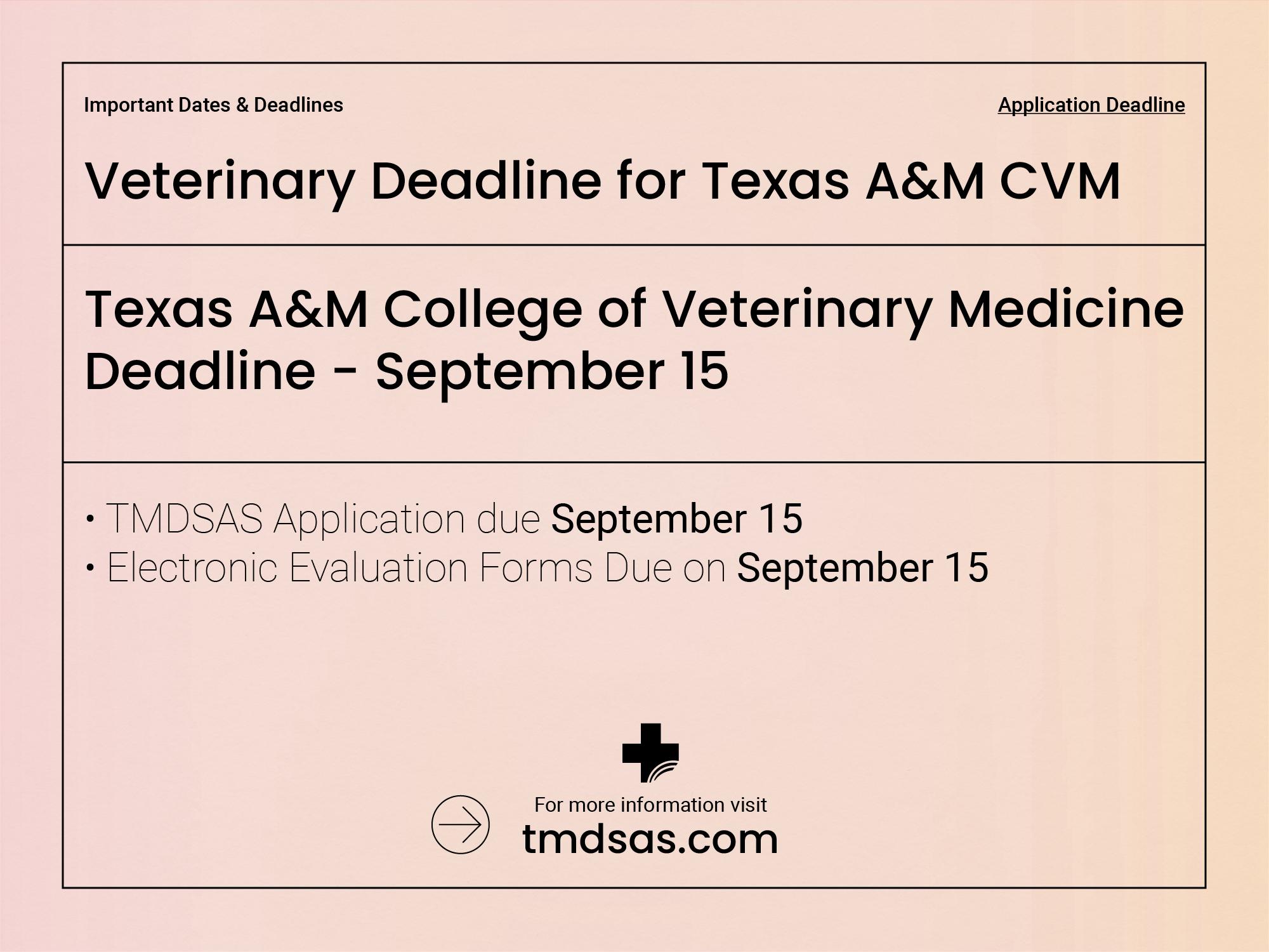 Veterinary Deadline September 15 for Texas A&M CVM