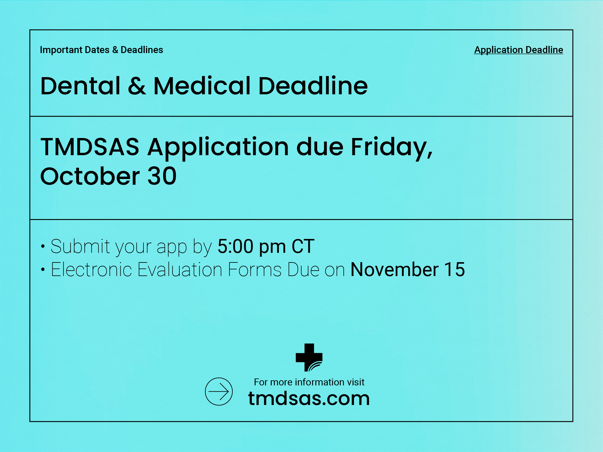 Dental & Medical app deadline due Friday October 30