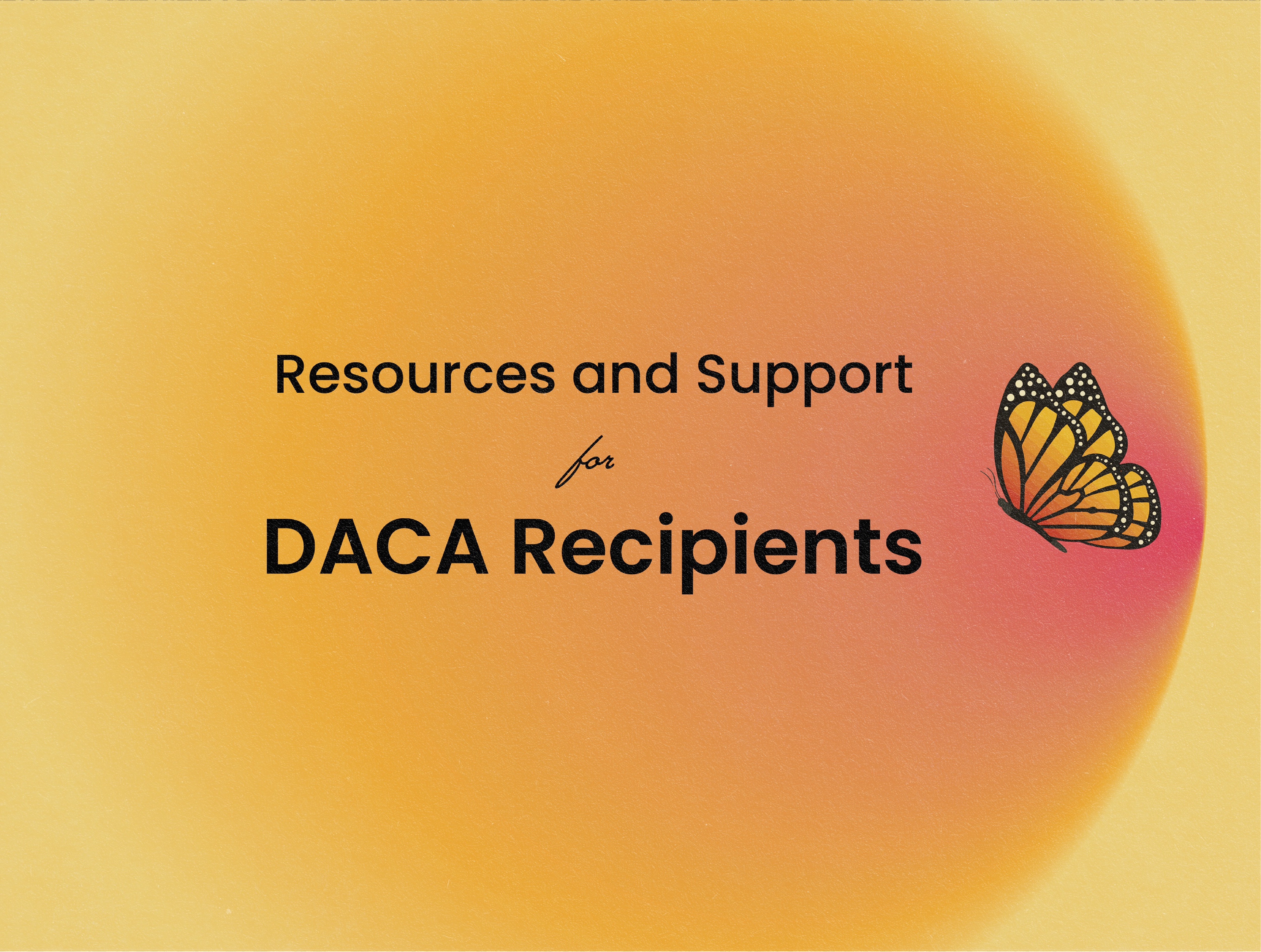 DACA Resources & Announcement from TAMU